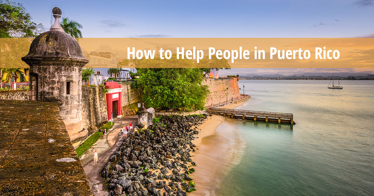 After Hurricane Maria: How to Help People in Puerto Rico