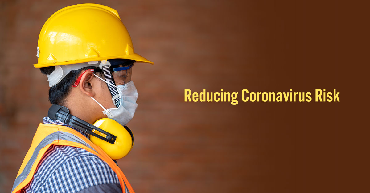 Tips for Reducing Coronavirus Risk at the Construction Site