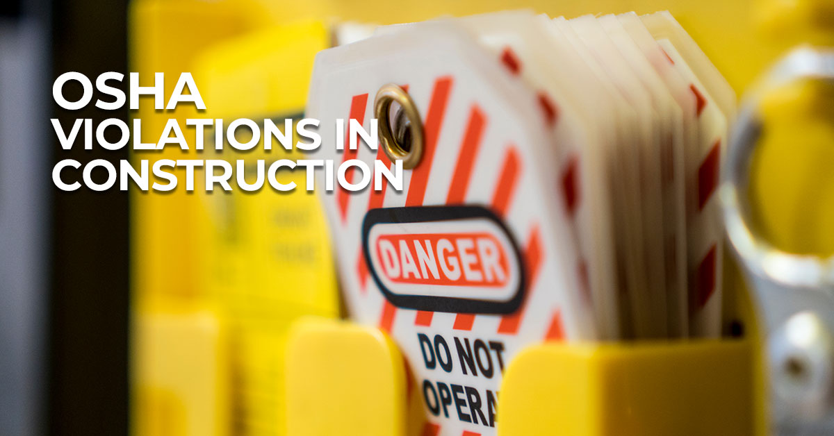 Top 10 OSHA Violations in Construction in 2021